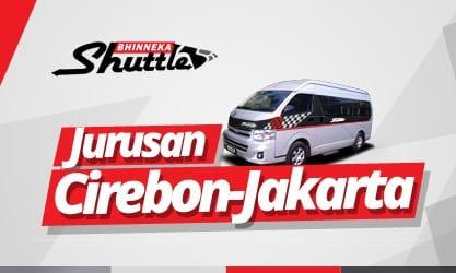 Jadwal Shuttle Cirebon-Jakarta (Bhinneka dan Xtrans)